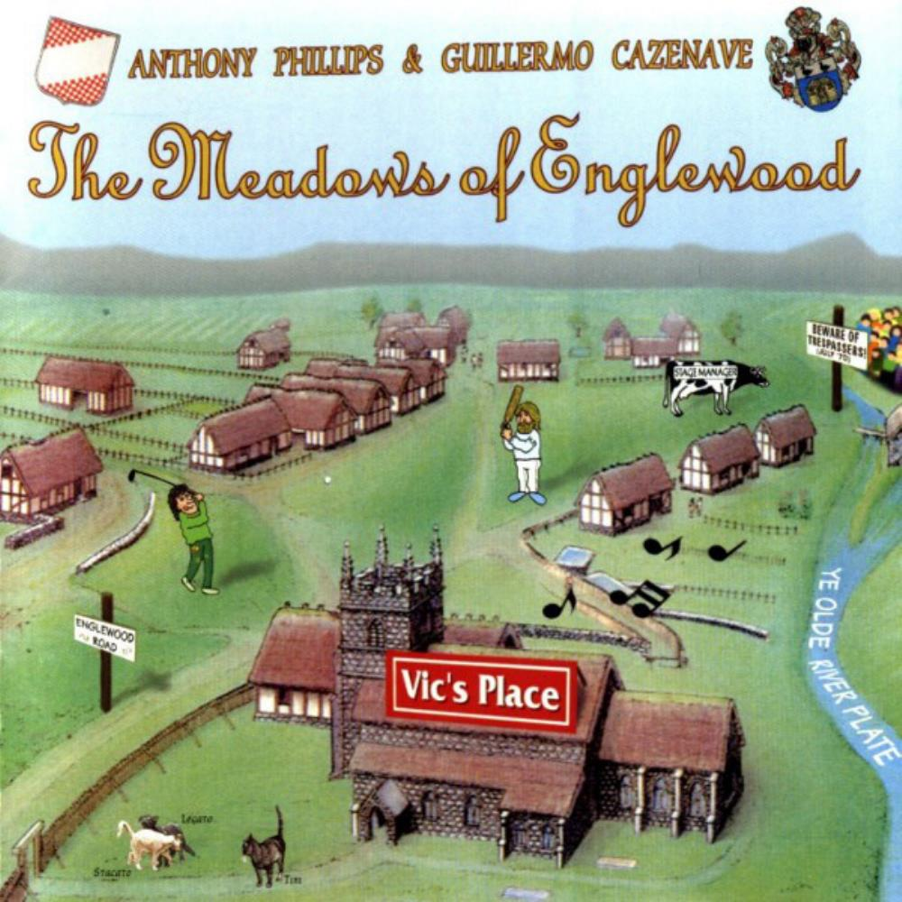 Anthony Phillips - Anthony Phillips & Guillermo Cazenave: The Meadows Of Englewood CD (album) cover