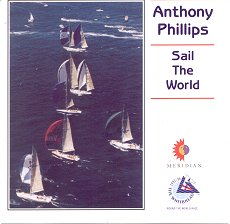 Anthony Phillips Sail the World album cover