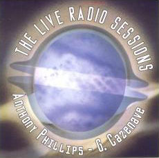 Anthony Phillips The Live Radio Sessions  album cover