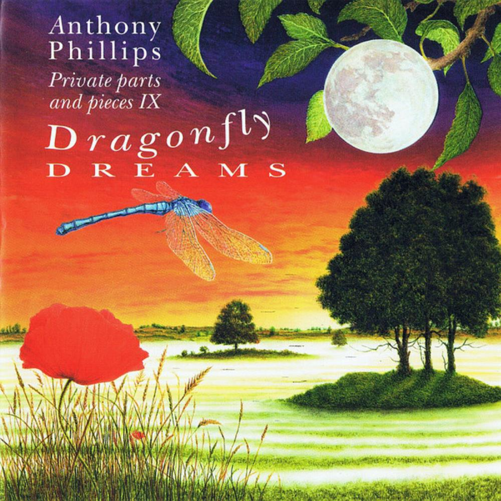 Anthony Phillips Private Parts & Pieces IX - Dragonfly Dreams album cover