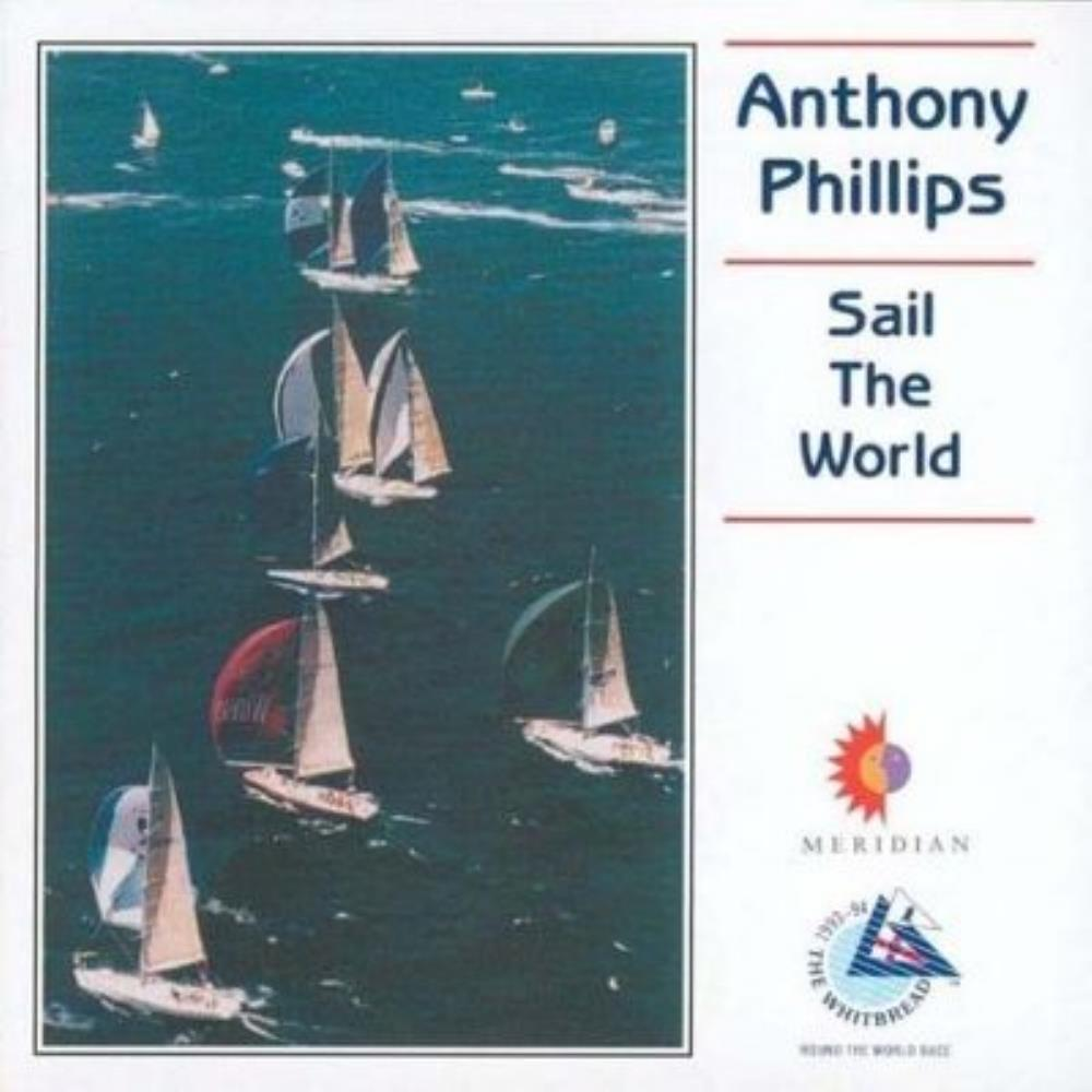 Anthony Phillips - Sail The World CD (album) cover