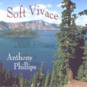 Anthony Phillips Soft Vivace album cover