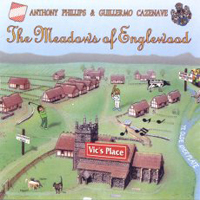 Anthony Phillips - The Meadows of Englewood CD (album) cover