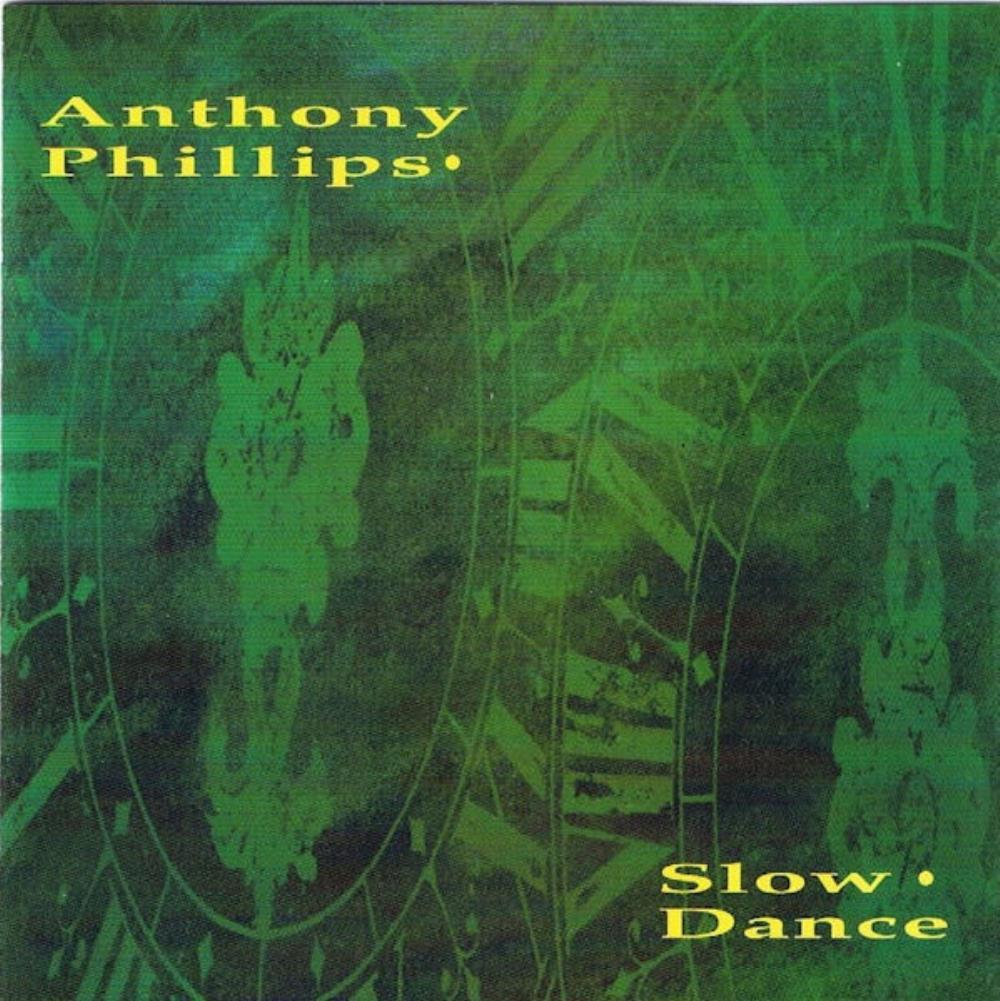 Anthony Phillips - Slow Dance CD (album) cover