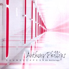 Anthony Phillips - Soundscapes - An Anthology CD (album) cover