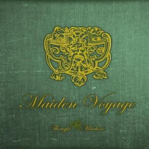 Maiden Voyage by THOUGHT MACHINE album cover