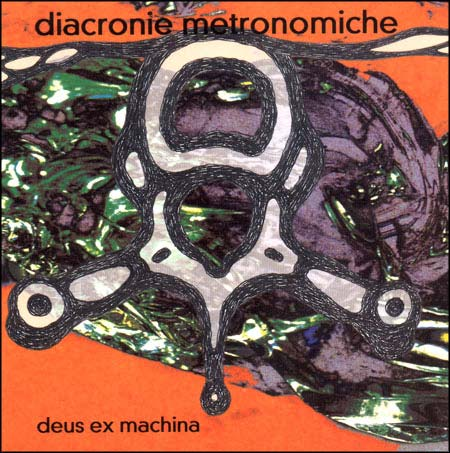 Deus Ex Machina - Diacronia Metronomiche CD (album) cover