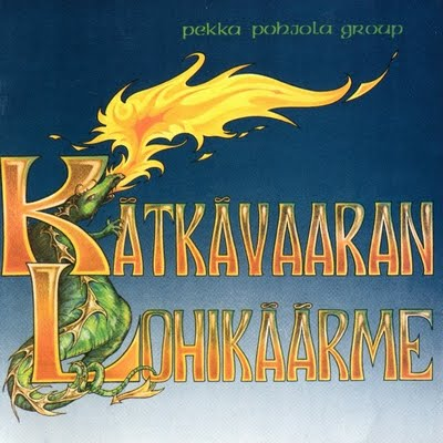 Kätkävaaran Lohikäärme  by POHJOLA, PEKKA album cover