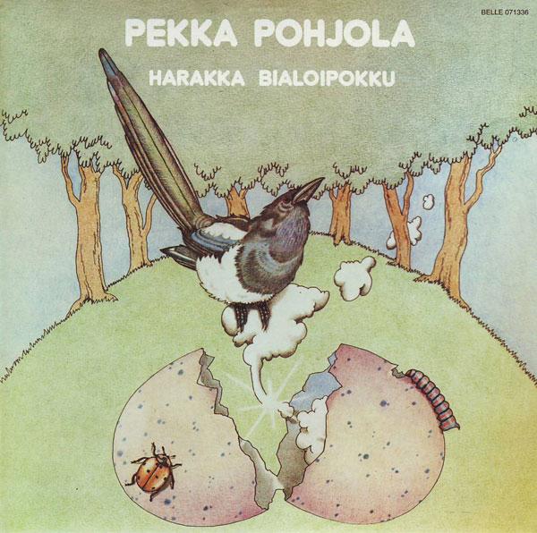 Pekka Pohjola Harakka Bialoipokku (aka B The Magpie) album cover