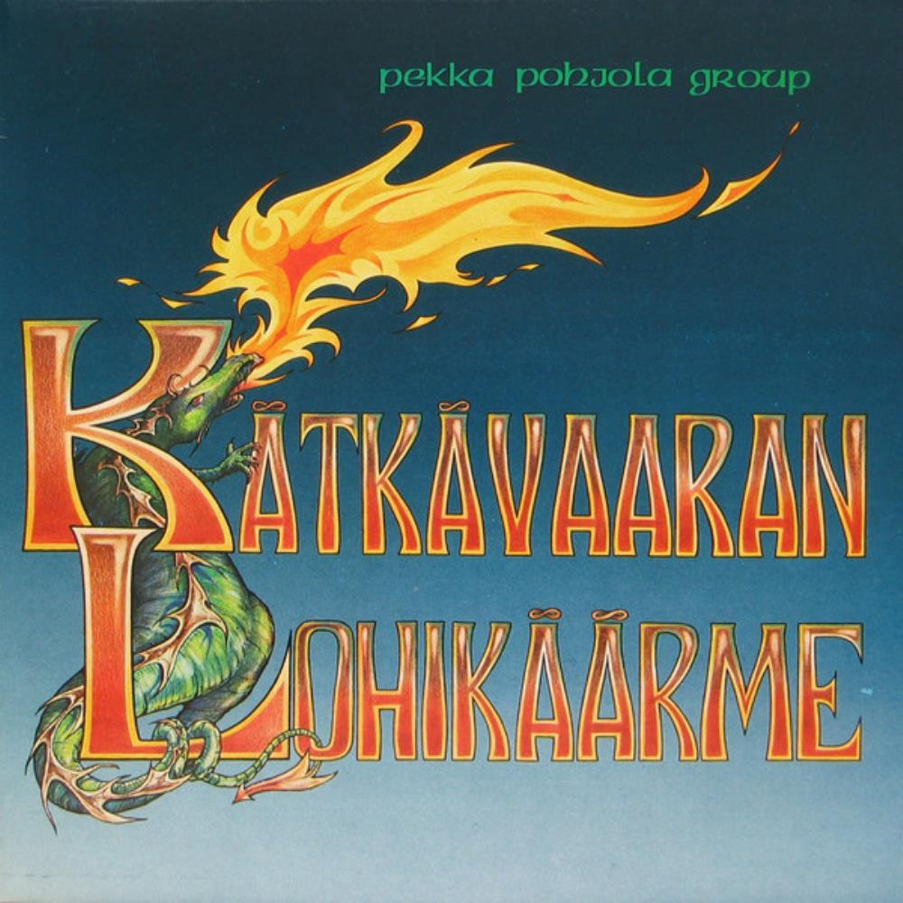 Pekka Pohjola Group: Kätkävaaran Lohikäärme by POHJOLA, PEKKA album cover