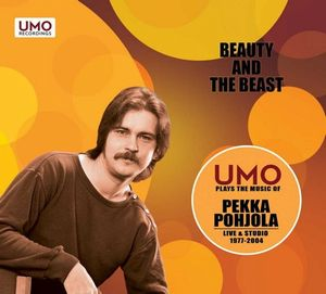 Beauty and the Beast (Pekka Pohjola with UMO Jazz Orchestra) by POHJOLA, PEKKA album cover