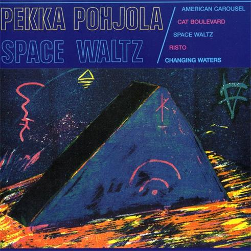 Pekka Pohjola - Space Waltz CD (album) cover