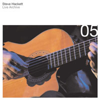 Steve Hackett Live Archive 05 album cover