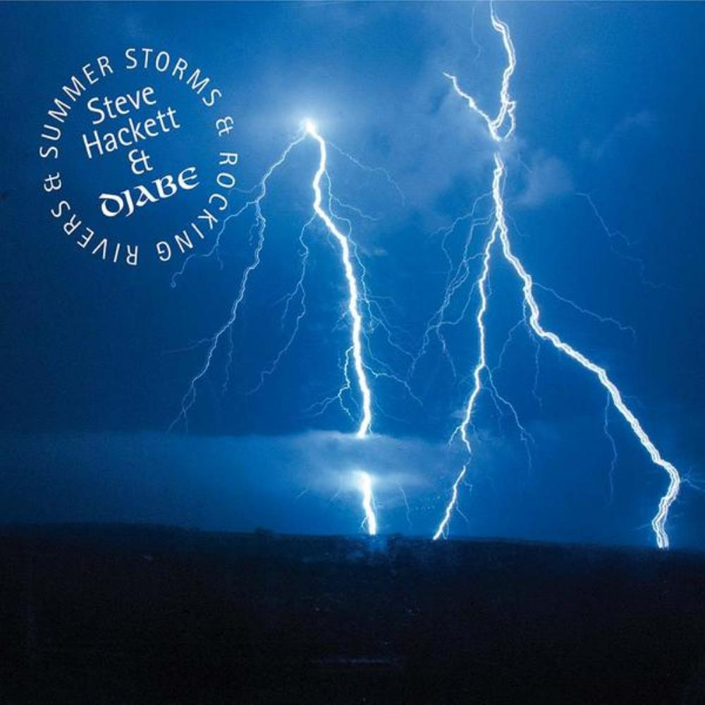 Steve Hackett Summer Storms & Rocking Rivers (with Djabe) album cover