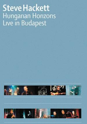 Steve Hackett - Hungarian Horizons (DVD) CD (album) cover