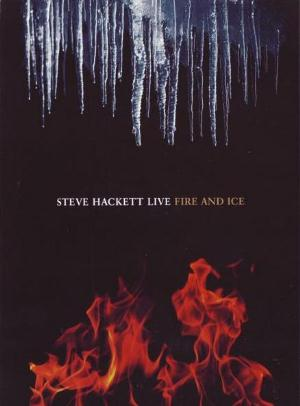 Steve Hackett Live - Fire & Ice album cover