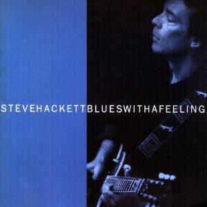 Steve Hackett Blues with a Feeling  album cover
