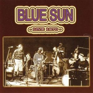 Blue Sun Live 1970 album cover
