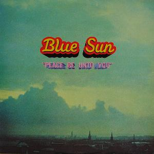 Blue Sun Peace Be Unto You album cover