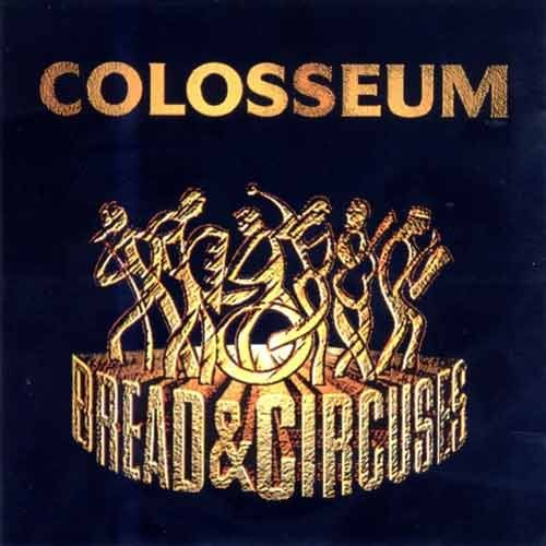 Colosseum - Bread & Circuses CD (album) cover