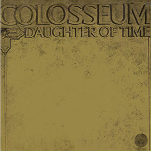 Colosseum Daughter of Time album cover