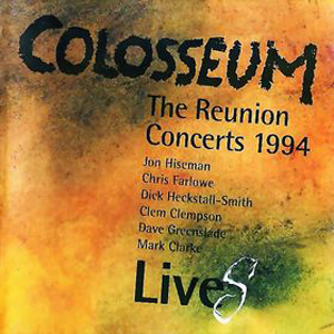 LiveS - The reunion concerts 1994 by COLOSSEUM album cover
