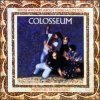 Colosseum - Those Who Are About To Die album review, Mp3, track listing