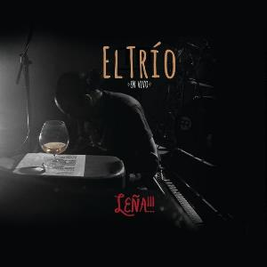 Leña!!! En Vivo by TRIO, EL album cover