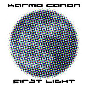 Karma Canon First Light album cover