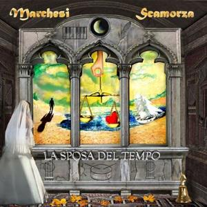 La Sposa Del Tempo by MARCHESI SCAMORZA album cover