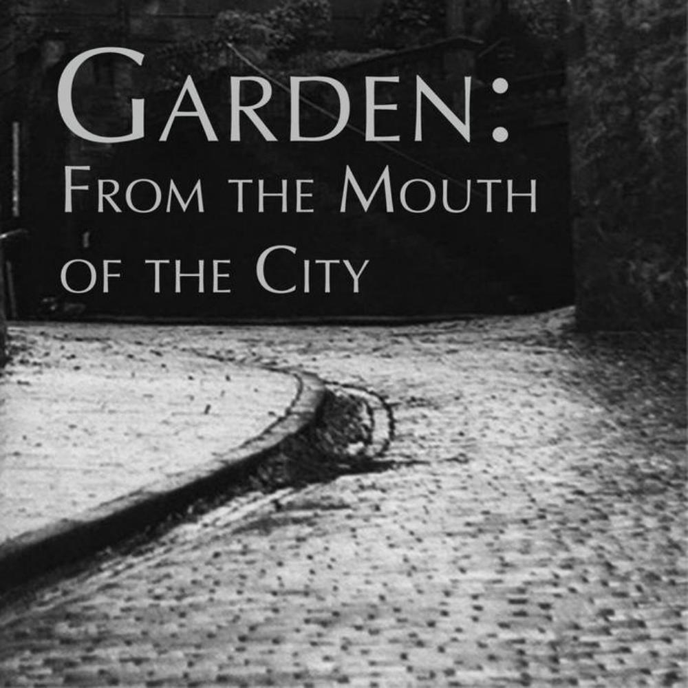 Garden From the Mouth of the City album cover