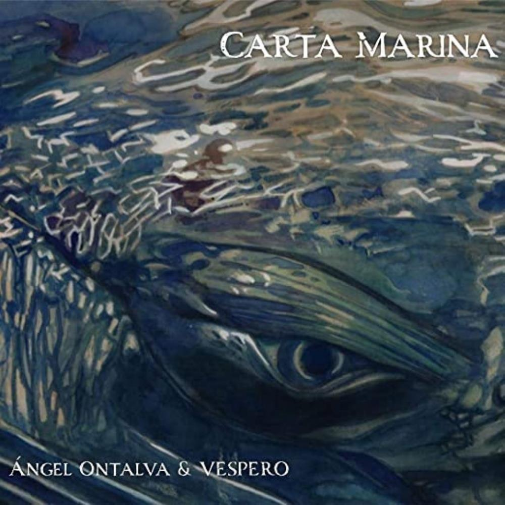 Ángel Ontalva & Vespero: Carta Marina by ONTALVA, ÁNGEL album cover