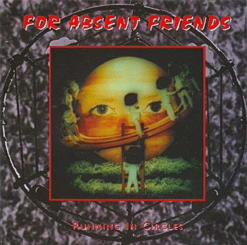Running In Circles by FOR ABSENT FRIENDS album cover