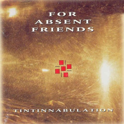 For Absent Friends - Tintinnabulation CD (album) cover