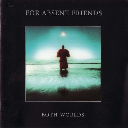 For Absent Friends - Both Worlds CD (album) cover