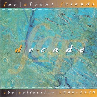 For Absent Friends - Decade CD (album) cover