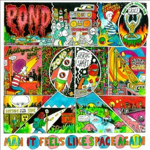 Man It Feels Like Space Again by POND album cover