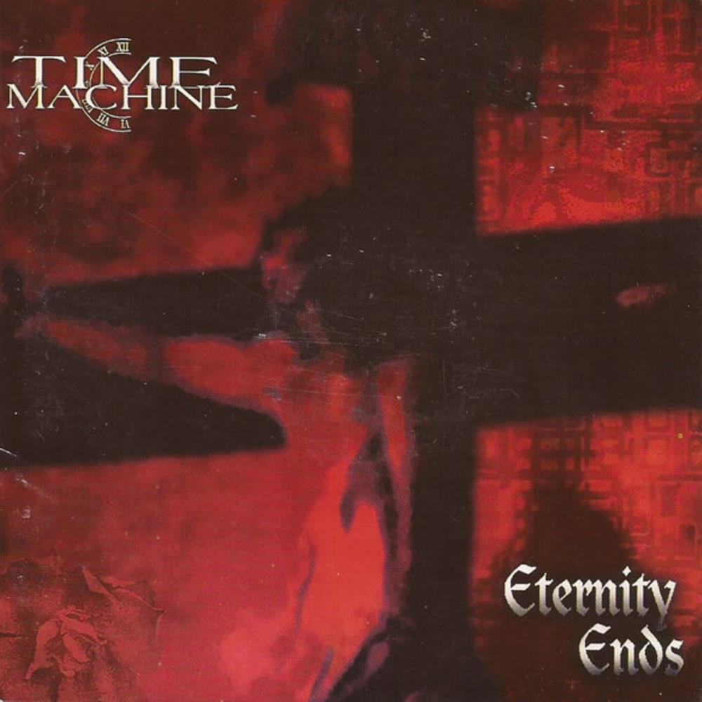 Eternity Ends by TIME MACHINE album cover