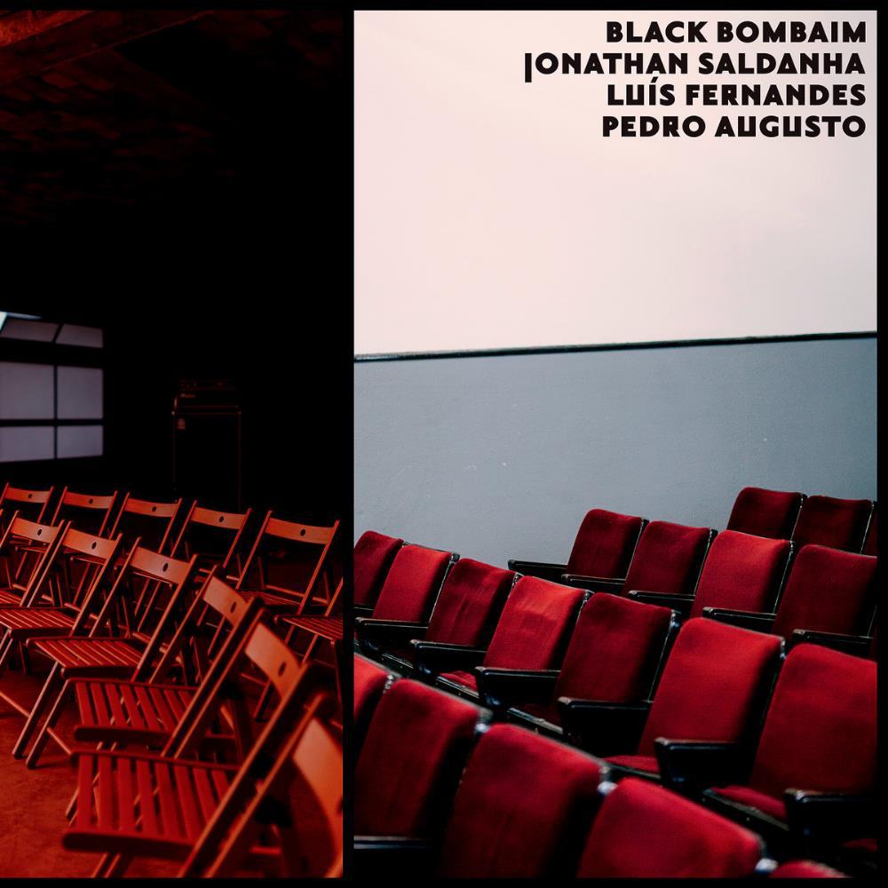 Black Bombaim with Jonathan Saldanha, Luís Fernandes & Pedro Augusto by BLACK BOMBAIM album cover