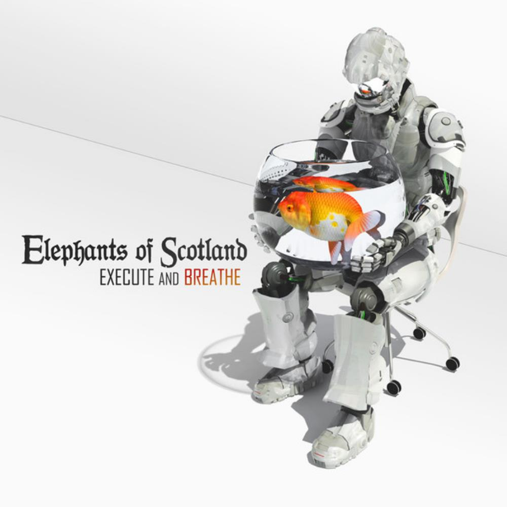 Execute And Breathe by ELEPHANTS OF SCOTLAND album cover