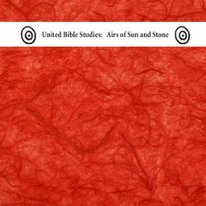 United Bible Studies Airs of Sun and Stone album cover