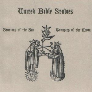 United Bible Studies Stations of the Sun, Transits of the Moon album cover
