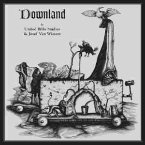 United Bible Studies - Downland w/Jozef van Wissem CD (album) cover