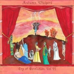 Cry of Dereliction Vol.II by AUTUMN WHISPERS album cover