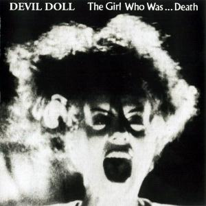 Devil Doll - The Girl who Was... Death CD (album) cover
