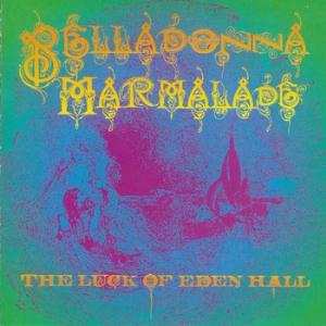 The Luck of Eden Hall Belladonna Marmalade album cover
