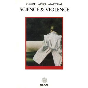 Science & Violence by CARR�.LADICH.MARCHAL album cover