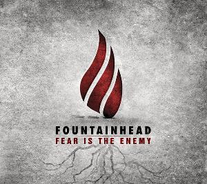 Fountainhead - Fear Is The Enemy CD (album) cover