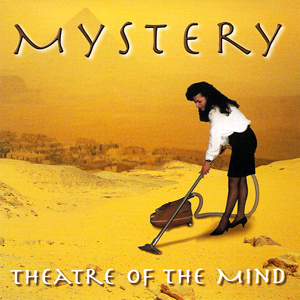 Mystery - Theatre Of The Mind CD (album) cover
