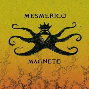 Mesmerico - Magnete CD (album) cover